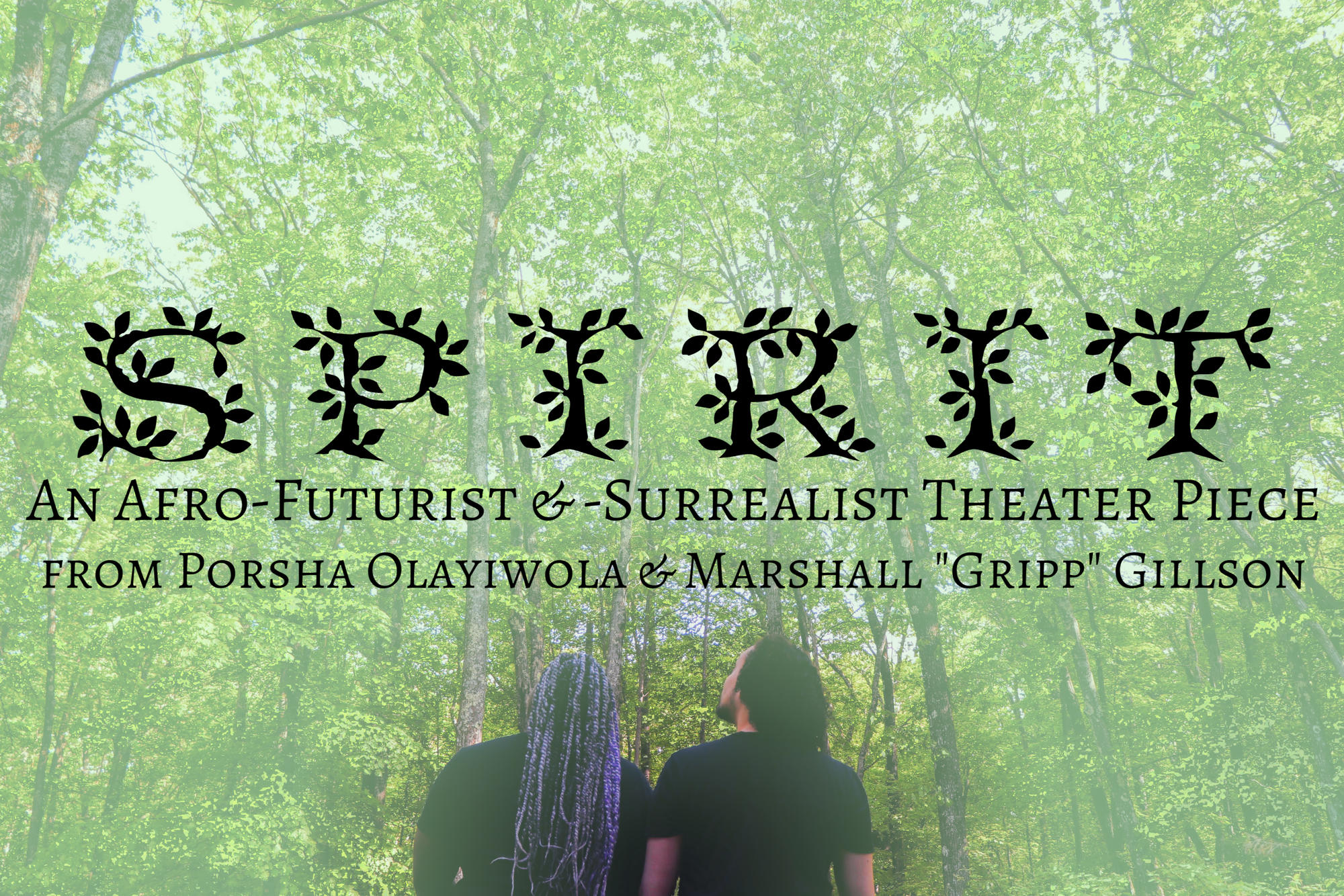 "Spirit: An Afro-Futuristic and Surrealist Theater Piece from Porsha Olayiwola and Marshall ""Gripp"" Gillson"