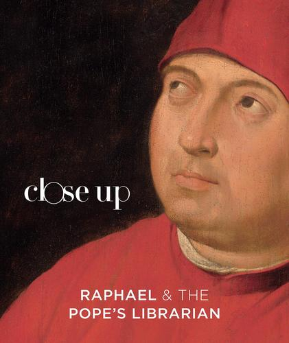 Cover of the exhibition catalog for Close Up: Raphael & the Pope's Librarian